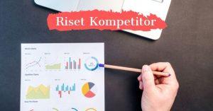 Riset kompetitor penting dilakukan sebelum memulai bisnis online.